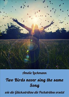 Two Birds never sing the same Song PDF
