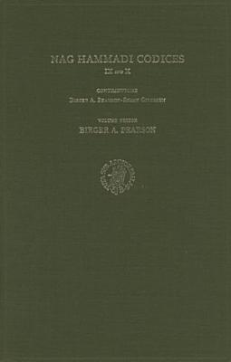 Nag Hammadi Codices IX and X