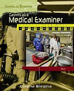 Careers as a Medical Examiner