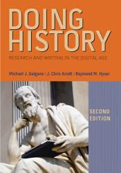 Doing History Research And Writing In The Digital Age Book PDF