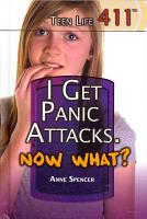 I Get Panic Attacks  Now What  PDF