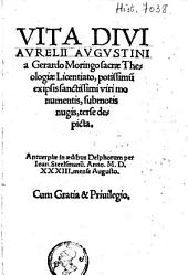 Vita divi Avrelii Avgvstini a Gerardo Moringo [...] terse depicta