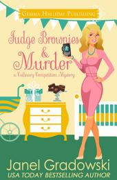 Fudge Brownies & Murder: Culinary Competition Mysteries book #4