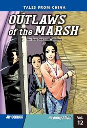 Outlaws of the Marsh Volume 12: A Family Affair