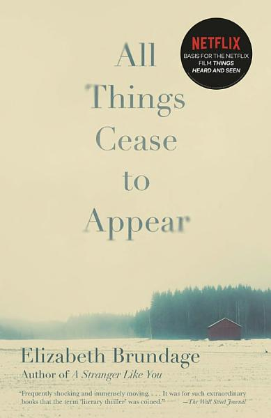 Download All Things Cease to Appear Book