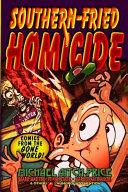 Southern-Fried Homicide: Comics from the Gone World!