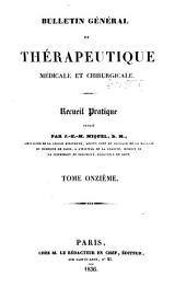 Bulletin général de thérapeutique médicale, chirurgicale, obstétricale et pharmaceutique: Volume11