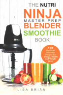 Nutri Ninja Master Prep Blender Smoothie Book PDF