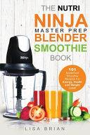 Nutri Ninja Master Prep Blender Smoothie Book