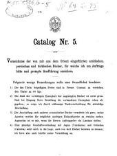 Catalog: Verzeichniss der von mir aus d. Orient eingef. arab., pers. u. türk. Bücher, für welche ich um Aufträge bitte u. prompte Ausführung zusichere, Band 5