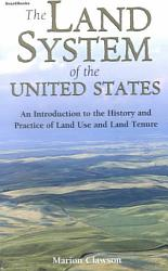 The Land System Of The United States Book PDF