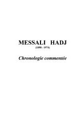 MESSALI HADJ (1898-1974): Chronologie commentée