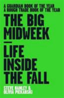 The Big Midweek