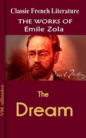 The Dream: Works Of Zola