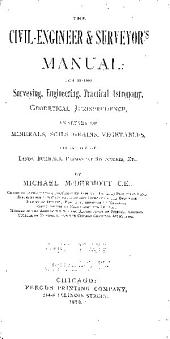 THE CIVIL-ENGINEER &SURVEYOR'S MANUAL