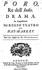 Poro, Re Dell'Indie. Drama [in Verse] ... Done Into English by Mr. Humphreys. [Altered from Metastasio.] Ital. & Eng