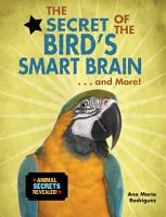 The Secret of the Bird s Smart Brain    and More  PDF