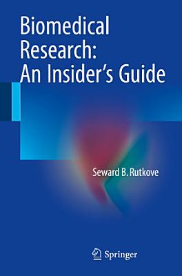 Biomedical Research  An Insider   s Guide PDF