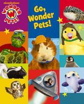 Go, Wonder Pets! (Wonder Pets!)