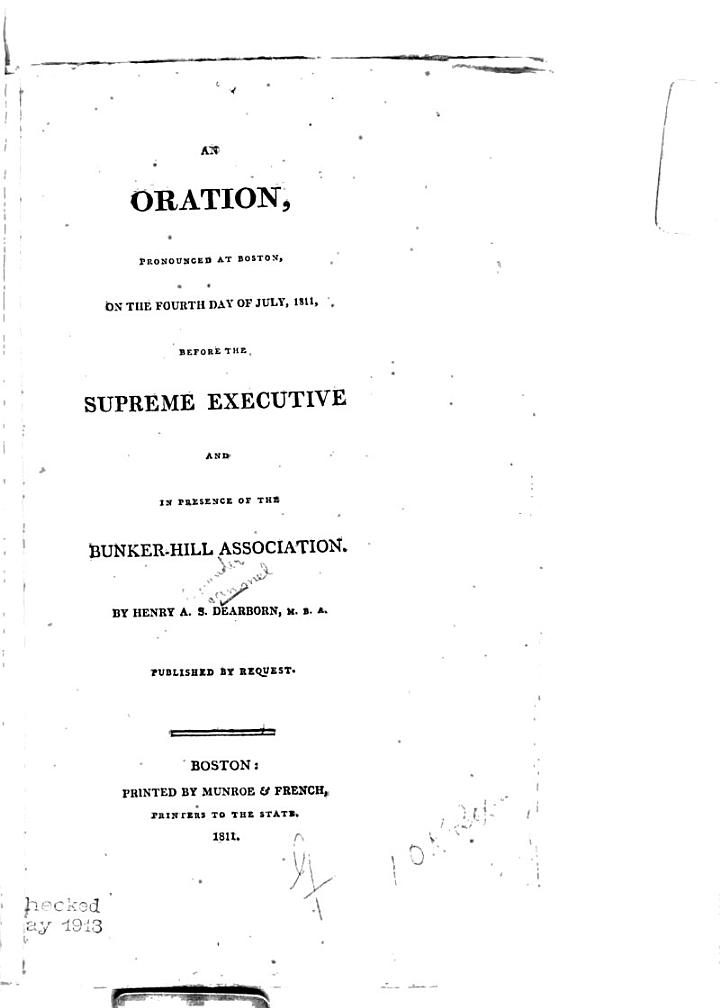 An Oration, Pronounced at Boston on the Fourth Day of July, 1811, Before the Supreme Executive and in Presence of the Bunker-Hill Association