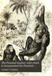 The Practical Teacher; with which is Incorporated the Practical Teacher's Art Monthly: Volume 2
