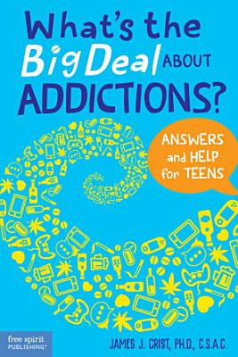 What s the Big Deal About Addictions