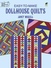 Easy-to-Make Dollhouse Quilts