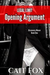 Legal Limit: Opening Argument