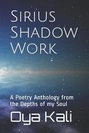 Sirius Shadow Work