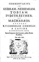 Commentarius in Esdram, Nehemiam, Tobiam, Judith, Esther et Machabaeos