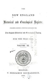 The New England Historical & Genealogical Register and Antiquarian Journal: Volume 11