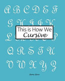 This Is How We Cursive