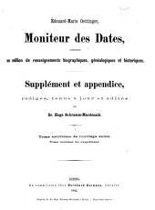 Moniteur des dates, contenant un million de renseignements biographiques, généalogiques et historiques: supplément, Band 1