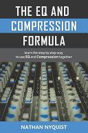 The EQ and Compression Formula