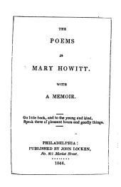The Poems of Mary Howitt: With a Memoir...