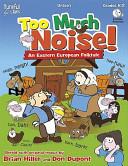 Too Much Noise!: An Eastern European Folktale