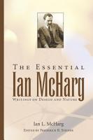 The Essential Ian McHarg PDF