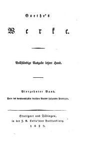 Goethes Werke: Vollstandige Ausgabe letzter Hand, Band 14