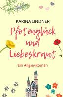 Pfotengl  ck und Liebeskraut PDF