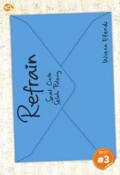 Refrain: saat cinta selalu pulang [chapter 3]