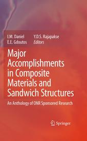 Major Accomplishments in Composite Materials and Sandwich Structures: An Anthology of ONR Sponsored Research