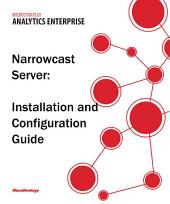 Narrowcast Server Installation and Configuration Guide for MicroStrategy 9.5