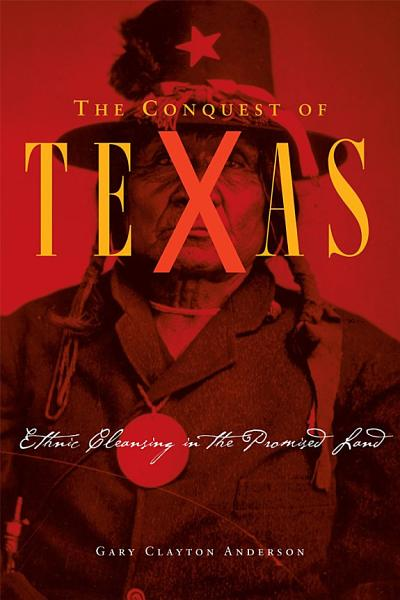 Download The Conquest of Texas Book