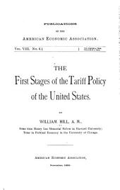 The First Stages of the Tariff Policy of the United States