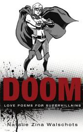Doom: Love Poems for Supervillains