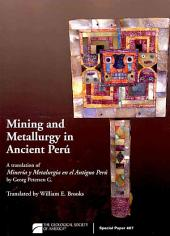 Mining and Metallurgy in Ancient Perú
