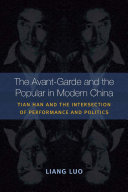 The Avant-Garde and the Popular in Modern China