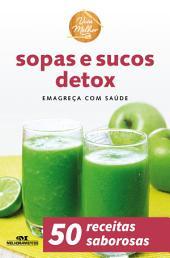 Sopas e Sucos Detox: Emagreça com Saúde