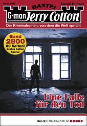 Jerry Cotton - Folge 2800: Eine Falle für den Tod