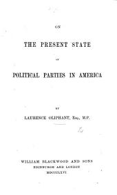 On the Present State of Political Parties in America